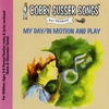 My Day / In Motion and Play - The Bobby Susser Singers