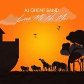 AJ Ghent Band - Love Me No Mo'