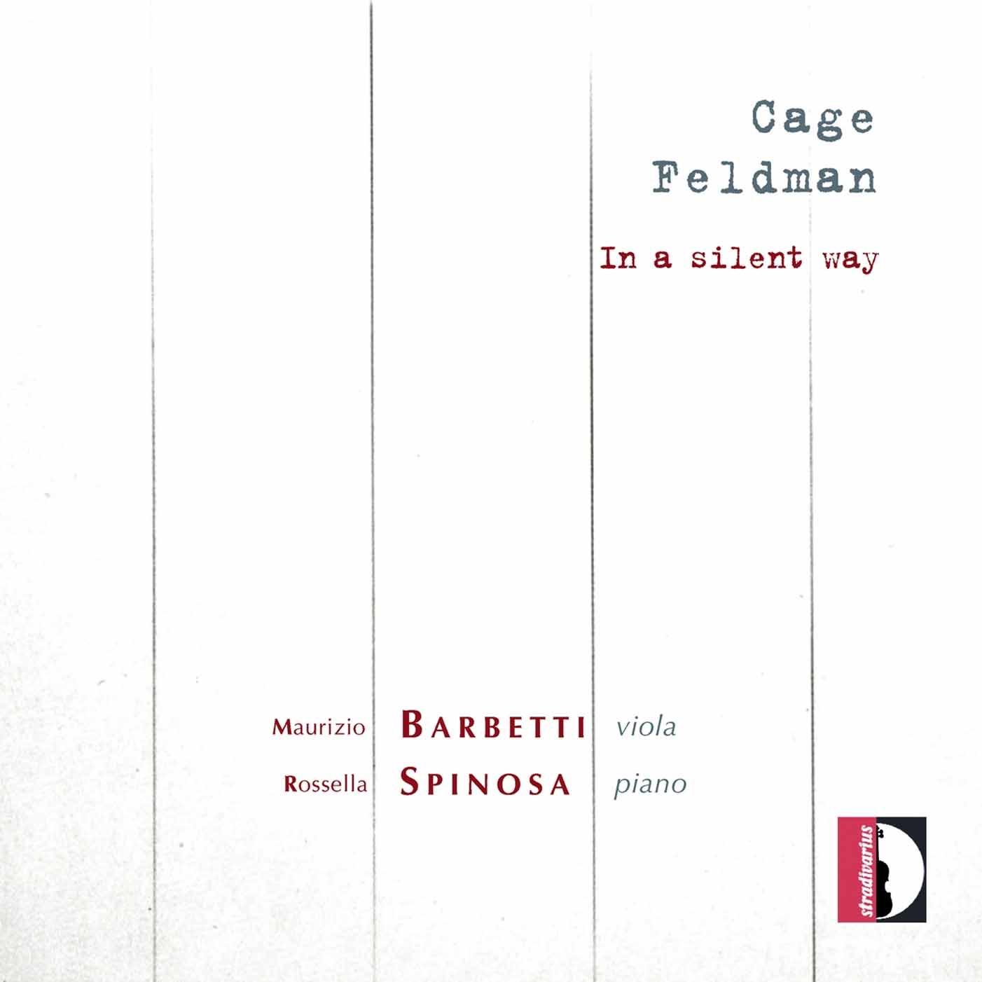Cage & Feldman: in a Silent Way