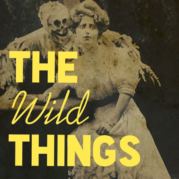 thewildthingspodcast