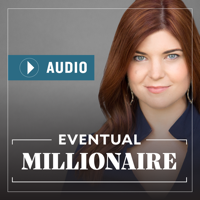 Podcast cover art for Eventual Millionaire