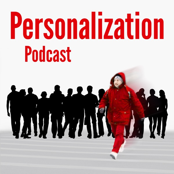The Personalization Podcast
