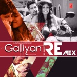 Galliyan Official (Remix) thumbnail