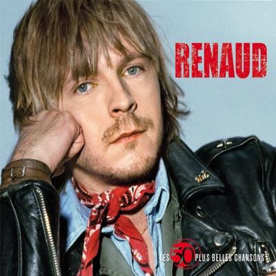 Les 50 plus belles chansons - Renaud