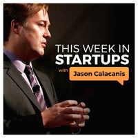 This Week in Startups - Video podcast