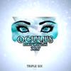 Buy Oculus 2017 - Single by Triple Six on iTunes (電子音樂)
