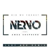 Did We Forget (feat. Amba Shepherd) [Lady Bee Remix] - Single