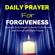 Jerry West - Daily Prayer for Forgiveness: Powerful Daily Prayer to Reveal God's Power and Strength in Your Life (Unabridged)