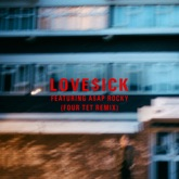 Love$ick (feat. A$AP Rocky) [Four Tet Remix] - Single
