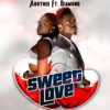 Sweet Love (feat. Diamond) - Akothee