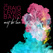 I'm Good The Craiglewis Band - The Craiglewis Band