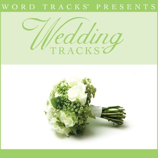 Love Will Be Our Home (As Made Popular By Sandi Patty) [Performance Track] – EP – Wedding Tracks