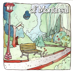 of Montreal - Sing You a Love You Song