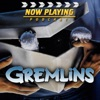 Now Playing: The Gremlins Retrospective Series