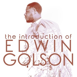 Edwin Golson - He's There feat. Chandler Moore