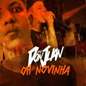 Mc Don Juan - Oh Novinha