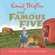Enid Blyton - The Famous Five Short Story Collection