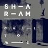 Icon Call to Me (feat. Daniel Bedingfield) [Sharam's Crazi Dub] - EP