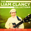 Liam Clancy - The Liam Clancy Collection artwork