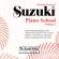 Haruko Kataoka - Suzuki Piano School, Vol. 2