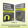 ClydeBank Finance - Penny Stock Trading & Options - Trading QuickStart Guides: The Simplified Beginner Guides to Penny Stock Trading & Options Trading (Unabridged) artwork