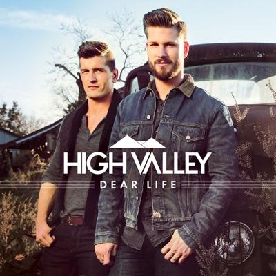 Dear Life - High Valley album