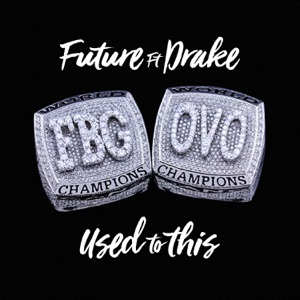 Used to This (feat. Drake) - Single Mp3 Download