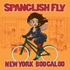 New York Boogaloo - Spanglish Fly