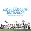 Astrid Lindgren - Vad det är bra artwork