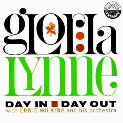 Day in Day Out (feat. Ernie Wilkins Orchestra) - Gloria Lynne