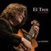 El Tren: Sólo Guitarra - Luis Salinas