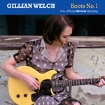 Gillian Welch - Riverboat Song (Revival Outtake)