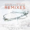 Caroline Shaw Partita for 8 Voices Remixes EP