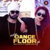 Aaja Dance Floor Pe feat Jasmine Sandlas Single