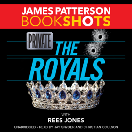 Private: The Royals (Unabridged) audiobook