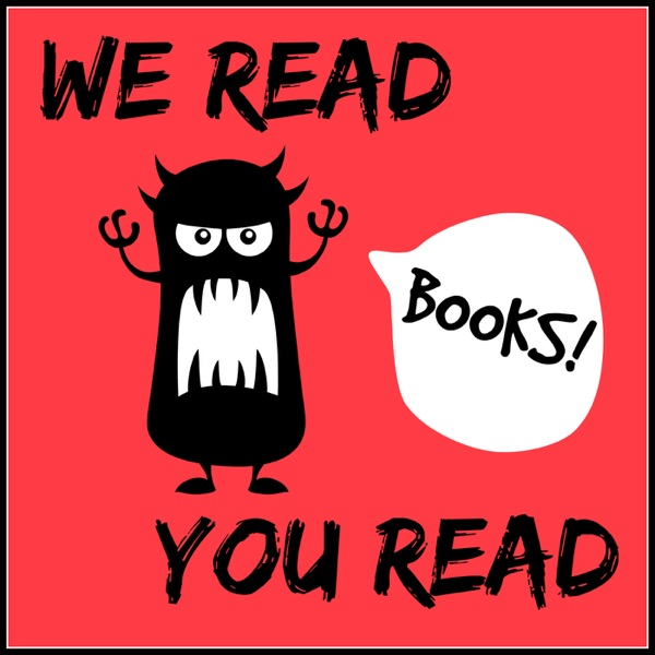 We Read, You Read Podcast