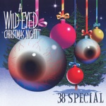 38 Special - Santa Claus Is Back in Town