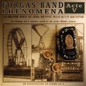 Forgas Band Phenomena - Corps et Âmes