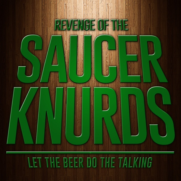 Revenge of the Saucer Knurds