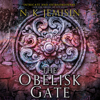 N. K. Jemisin - The Obelisk Gate: The Broken Earth, Book 2 (Unabridged)  artwork