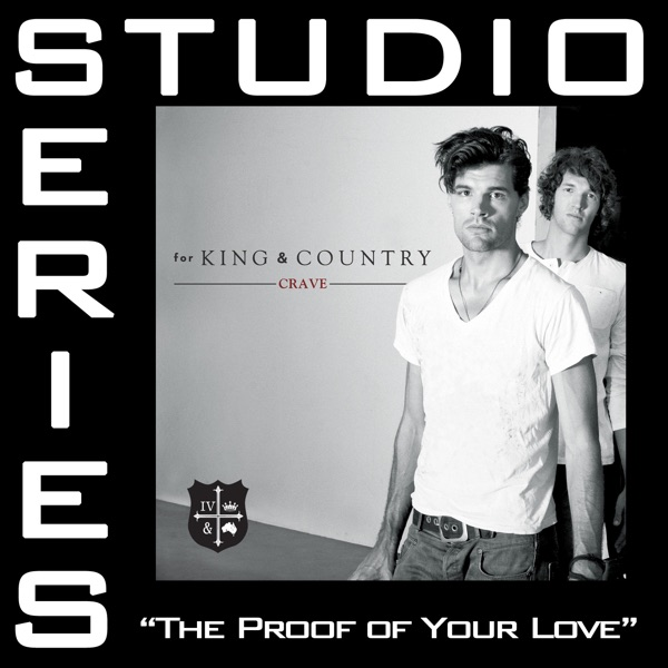 The Proof of Your Love (Studio Series Performance Tracks) - - EP