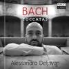 J.S. Bach: Toccatas - Alessandro Deljavan