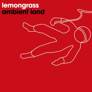 Ambient Land - EP - Lemongrass - Lemongrass