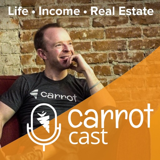 Cover image of CarrotCast - Amplify Your Life, Income, and Real Estate Game with Trevor Mauch