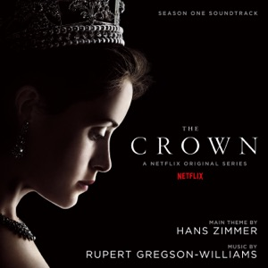 The Crown: Season One (Soundtrack from the Netflix Original Series) Mp3 Download