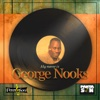 My Name Is George Nooks - George Nooks