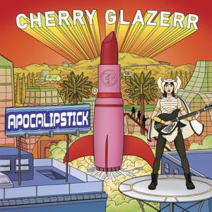 Cherry Glazerr - Apocalipstick