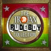 The Trojan Rude Boy Collection - Various Artists