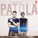 Patola - Guru Randhawa, Bohemia & Preet Hundal