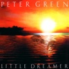 Little Dreamer - Peter Green